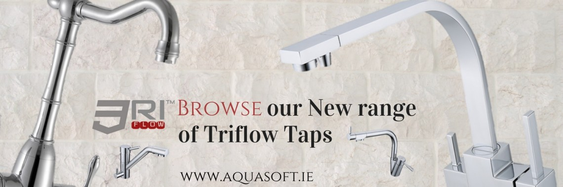 Best Triflow Taps Ireland - www.aquasoft.ie