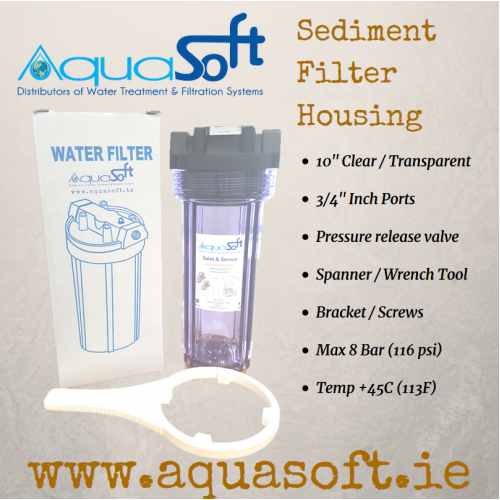 Sediment Filter Housing: 10'' Clear - 3/4'' Inch Ports